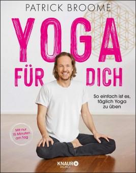 Yoga für dich von Patrick Broome