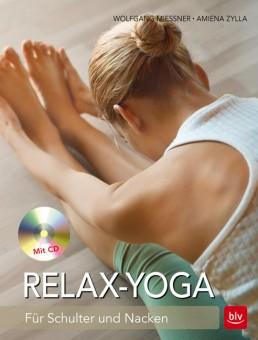 Relax-Yoga Für Schulter und Nacken von W. Mießner, A. Zylla