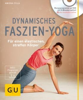 Dynamisches Faszien-Yoga (mit DVD) von Amiena Zylla