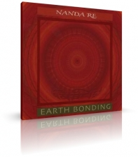 Earth Bonding von Nanda Re (CD)