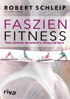 Faszien-Fitness von Robert Schleip