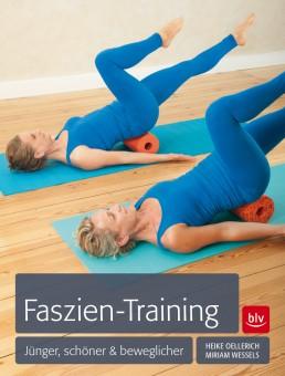 Faszien-Training von H. Oellerich, M. Wessels