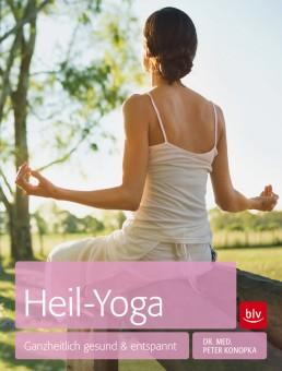 Heil-Yoga mit Dr. med. Peter Konopka