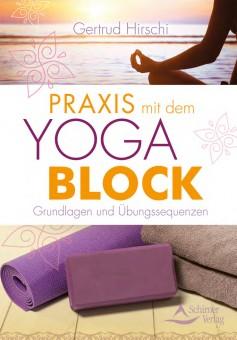 Praxis mit dem Yoga-Block von Gertrud Hirschi