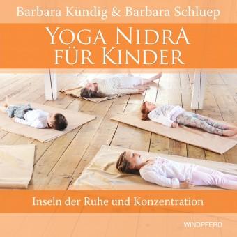 Yoga Nidra für Kinder von B. Kündig, B. Schluep