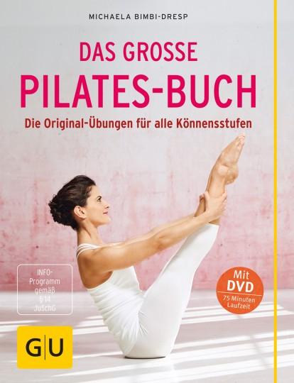 Das große Pilates-Buch mit DVD von Michaela Bimbi-Dresp