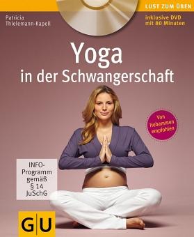 Yoga in der Schwangerschaft von Patricia Thieleman